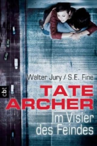 Tate Archer - Im Visier des Feindes