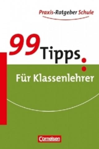 99 Tipps: Für Klassenlehrer