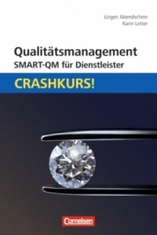 Qualitätsmanagement - SMART-QM für Dienstleister!