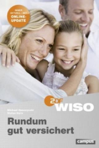 WISO: Rundum gut versichert