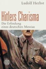 Hitlers Charisma