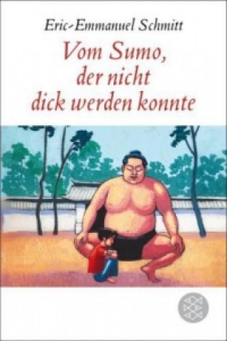 Vom Sumo, der nicht dick werden konnte
