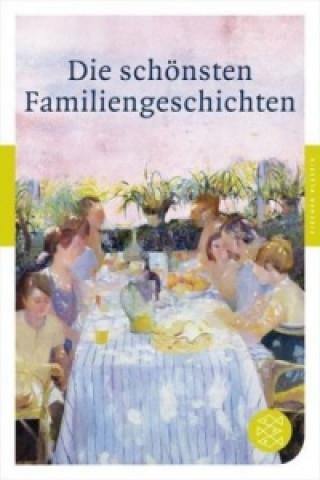 Die schönsten Familiengeschichten