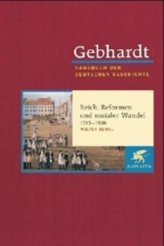 Reich, Reformen und sozialer Wandel 1763-1806