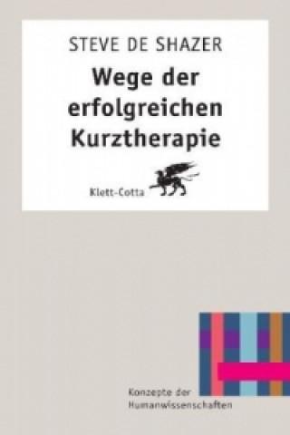 Wege der erfolgreichen Kurztherapie