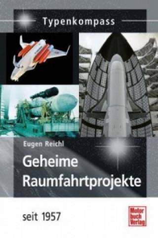 Geheime Raumfahrtprojekte