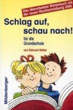 Schlag auf, schau nach! Wörterbuch für die Grundschule, Neuausgabe für alle Bundesländer außer Bayern