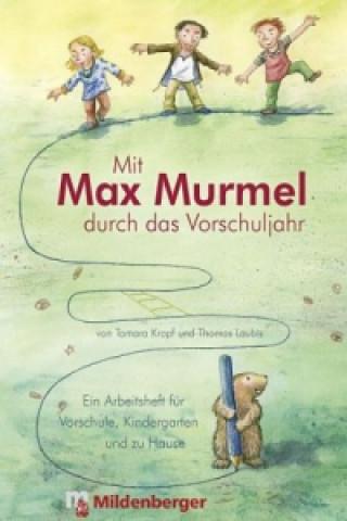 Mit Max Murmel durch das Vorschuljahr
