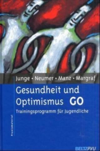 Gesundheit und Optimismus GO
