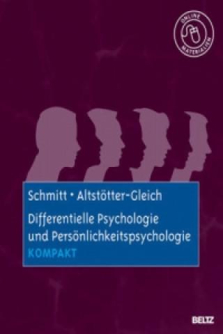 Differentielle Psychologie und Persönlichkeitspsychologie kompakt