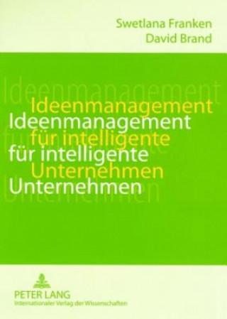 Ideenmanagement für intelligente Unternehmen