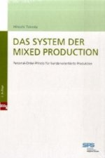 Das System der Mixed Production