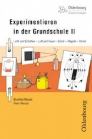 Experimentieren in der Grundschule. Bd.2