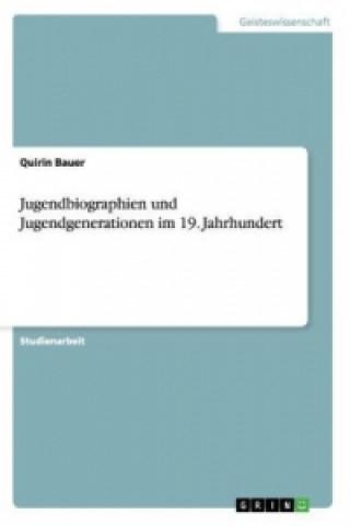 Jugendbiographien und Jugendgenerationen im 19. Jahrhundert
