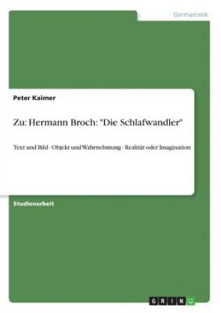 Zu: Hermann Broch: Die Schlafwandler