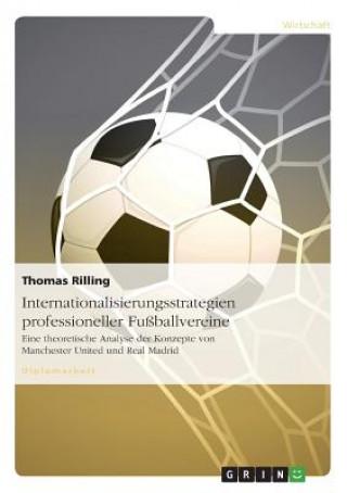 Internationalisierungsstrategien Professioneller Fu ballvereine