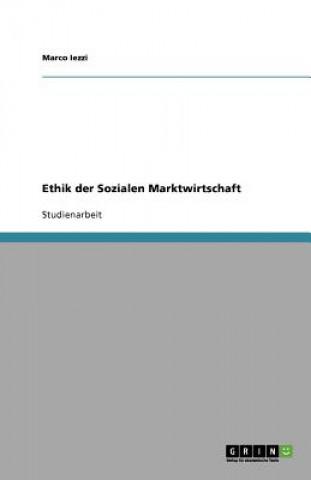 Ethik der Sozialen Marktwirtschaft