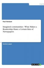 Imagined communities - What Makes a Readership Share a Certain Idea of Newspapers