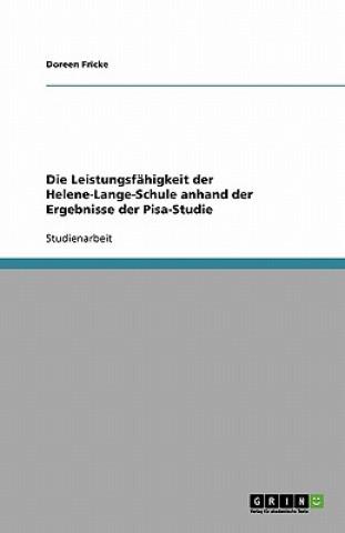 Die Leistungsfähigkeit der Helene-Lange-Schule anhand der Ergebnisse der Pisa-Studie