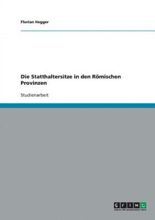 Statthaltersitze in den Roemischen Provinzen