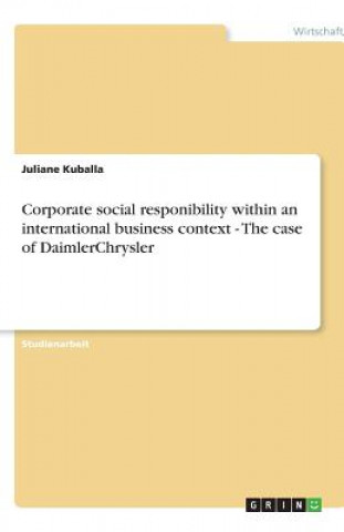 Corporate social responibility within an international business context - The case of DaimlerChrysler