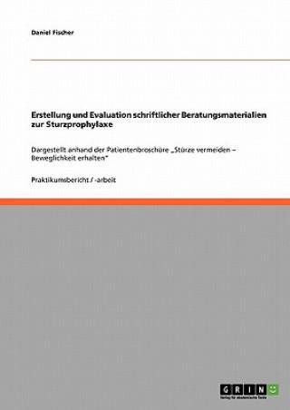 Erstellung und Evaluation schriftlicher Beratungsmaterialien zur Sturzprophylaxe