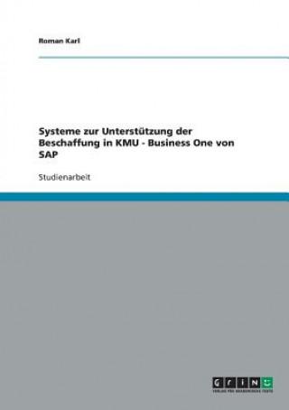 Systeme zur Unterstutzung der Beschaffung in KMU - Business One von SAP