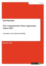The Comprehensive Peace Agreement Sudan 2005
