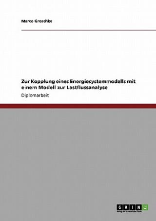 Zur Kopplung eines Energiesystemmodells mit einem Modell zur Lastflussanalyse