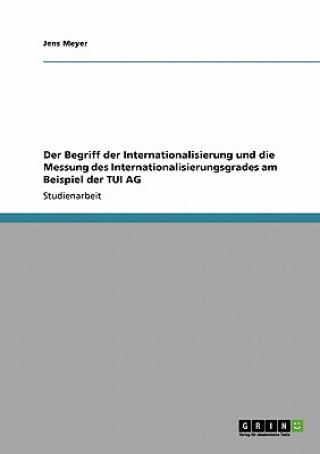 Begriff der Internationalisierung und die Messung des Internationalisierungsgrades am Beispiel der TUI AG