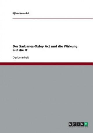 Sarbanes-Oxley Act und die Wirkung auf die IT