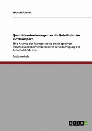 Qualitatsanforderungen an die Beteiligten im Lufttransport