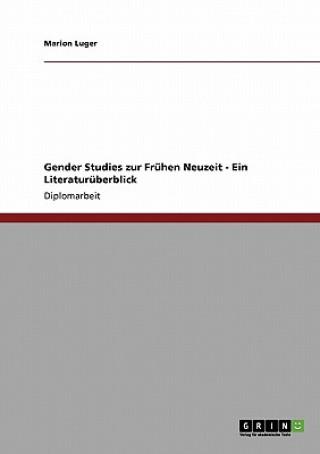Gender Studies zur Fruhen Neuzeit - Ein Literaturuberblick