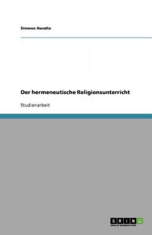 Der hermeneutische Religionsunterricht