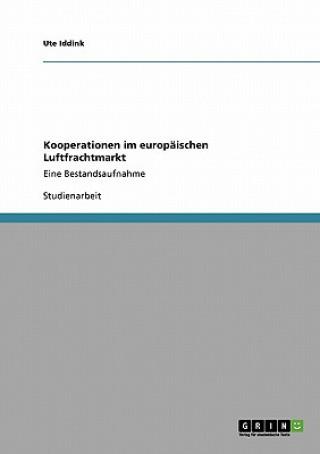Kooperationen im europaischen Luftfrachtmarkt