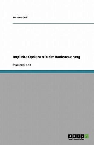 Implizite Optionen in Der Banksteuerung