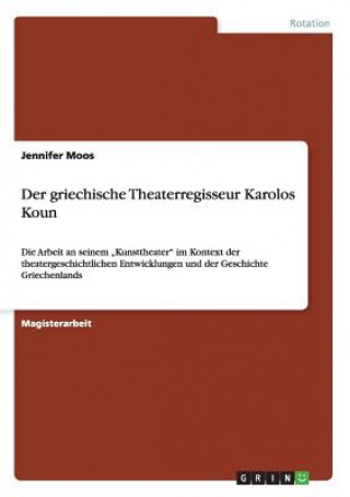 Der griechische Theaterregisseur Karolos Koun