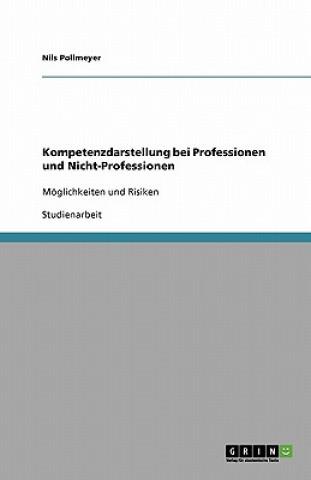 Kompetenzdarstellung bei Professionen und Nicht-Professionen