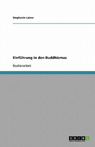 Einfuhrung in Den Buddhismus