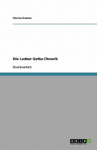 Lodzer Getto-Chronik