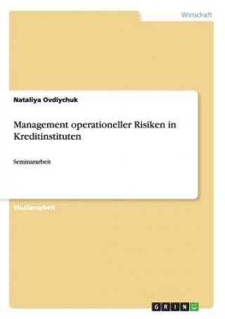 Management operationeller Risiken in Kreditinstituten