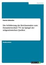 Schilderung der Reichsannalen zum Dynastiewechsel 751 im Spiegel der zeitgenoessischen Quellen