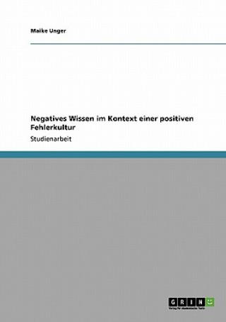 Negatives Wissen im Kontext einer positiven Fehlerkultur