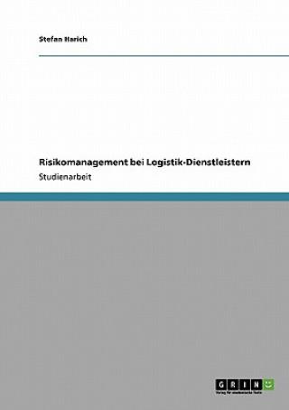 Risikomanagement bei Logistik-Dienstleistern