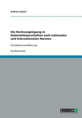 Rechnungslegung in Gebietsk rperschaften Nach Nationalen Und Internationalen Normen
