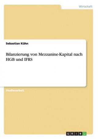Bilanzierung von Mezzanine-Kapital nach HGB und IFRS