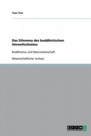 Das Dilemma des buddhistischen Umweltschutzes