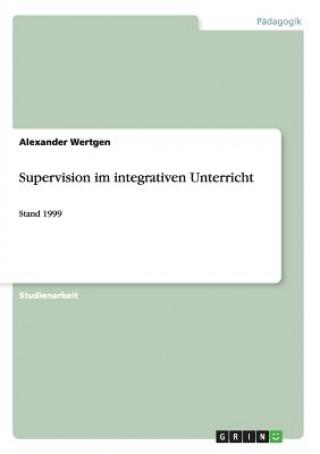 Supervision im integrativen Unterricht