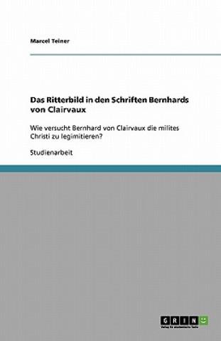 Das Ritterbild in den Schriften Bernhards von Clairvaux