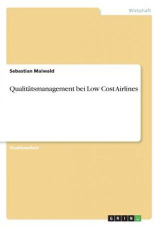 Qualitätsmanagement bei Low Cost Airlines